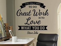 Great Work - Wall Sticker, Studio Wall Decal, Decor for Office, Removable Vinyl Sticker, Quote Steve Jobs, Wall Art