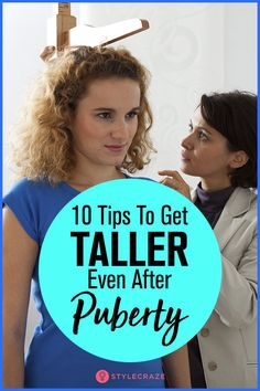 Is it really possible to attain height after puberty stage? Yes, here are the ways on how to grow taller after puberty. Get Taller Exercises, Stretches To Grow Taller, Increase Height After 25, Increase Height Exercise, How To Become Tall, How To Grow Taller, How To Become Beautiful, Puberty Girls Stages, Height Growth