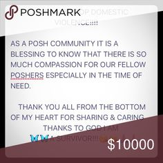 THANKS TO ALL MY FELLOW POSHERS SHARING & CARING Thank you FELLOW POSHERS for all of your support. TODAY is the last day and I will have to delete the listing owned by Domestic Violence Survivor.  I ENCOURAGE YOU TO BUNDLE! She will give you a CRAZY LOW PRICE! (MENS ITEMS AND ITEMS WITH AN X are NOT in this sale) PLEASE BUNDLE! She WILL NOT CHARGE YOU FOR ALL THE ITEMS IN YOUR BUNDLE!! GREAT ITEMS! BUY FOR YOU OR SOMEONE ELSE. YOU CANNOT GO WRONG!! YOU WILL LOVE THIS CLOSET! THANK YOU…