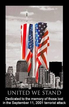 united we stand usa patrotic september 11 sept 11 never forget twin towers
