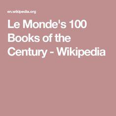 Le Monde's 100 Books of the Century - Wikipedia