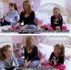 Dance Moms Haha That's funny Dance Moms Quotes, Dance Moms Funny, Dance Moms Facts, Dance Moms Dancers, Dance Mums, Dance Moms Girls, Mom Jokes, Mom Humor, Maddie And Mackenzie