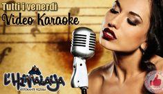 Tutti I Venerdì 'Video Karaoke' Da Himalaya http://affariok.blogspot.it/