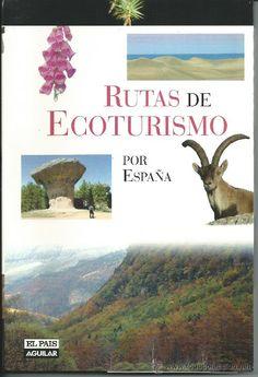 Rutas de Ecoturismo por España / Alfonso Polvorinos
