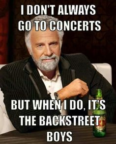 Backstreet Boys concerts I've been to all thier tours!!