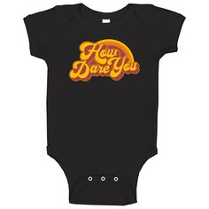 How Dare You Whitney Cummings Baby One Piece Whitney Cummings, Dares, Pop Culture, Graphic Tees, One Piece, Hoodies, T Shirt, Baby, Shopping