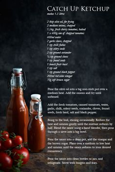 Catch Up Ketchup Recipe  (adapted from Jamie Oliver's Homemade Tomato Ketchup)    makes 1.5 litresBurgers 04