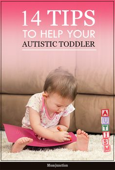 14 Important Tips To Help You Handle Your Autistic #Toddlers :Here is a quick modified checklist for autism in toddlers for parents to keep a watch on