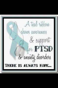 I've never seen ANYONE wear a teal ribbon for PTSD awareness. This is something I'd like to do, because right now trying to explain what I know to be normal feels like trying to convince adults that Santa exists.