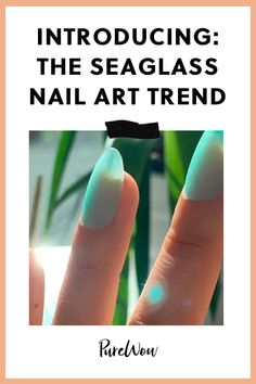 Seaglass Nails Are the New Jelly Nails (And They're Easy to Try at Home) polish art Best Stand Mixer, Winter Beauty Tips, New Nail Art, Art Nails, Everyday Beauty Routine, Nails Now, Jelly Nails, Skin Firming, Beauty Industry
