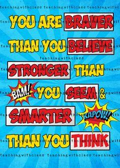 Superhero Classroom Poster Braver than you