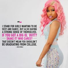 Nicki Minaj, dropping truthbombs left and right.