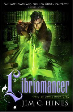 Libriomancer (Magic Ex Libris) by Jim C. Hines.  Cover art ©Larry Rostant