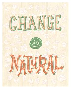 Change is Natural poster