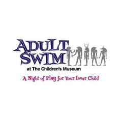 Release Your Inner Child at the Children's Museum Adult Swim Event, always a good date night getting to be a kid again