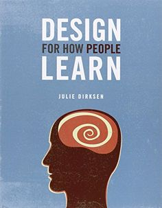 Design For How People Learn (Voices That Matter) by Julie Dirksen http://www.amazon.com/dp/0321768434/ref=cm_sw_r_pi_dp_aYsmvb0RWP5NW