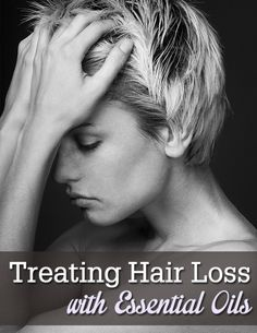Treating Hair Loss with Essential Oils