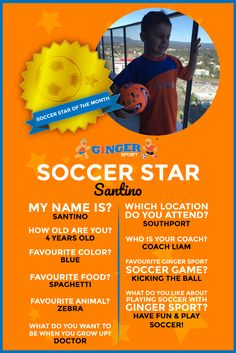 This month's soccer star is... Santino!! 🌟✨⚽️🏃  Santino is 4 years old. His favourite color is blue. He loves eating spaghetti and he likes Zebras. Santino's favourite soccer games to play with Ginger Sport involve any that requires kicking the ball a lot, because he likes to have fun & play soccer! Santino has big plans for when he grows up, he wants to become a doctor! Staying healthy by playing soccer is a great start Santino, keep up the good work