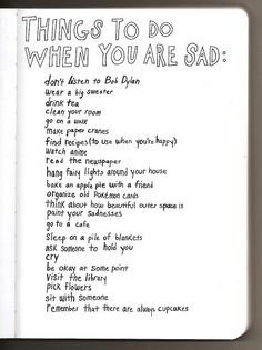 Things to do when you are sad...