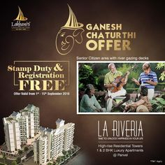Stamp Duty & Registration Free* Ganesh Chaturthi Offer valid from 1st - 15th September, 2016 Lakhani's La Riveria Panvel Senior citizen area with river gazing decks. www.lakhanibuilders.in #Ganpati #Ganpati2016 #GaneshChaturthi #Offer #Scheme #RealEstate #Homes #Apartments