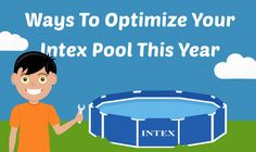 Just because you have an Intex pool, doesn't mean it can't function like an inground. Optimize your intex pool with a few simple upgrades.