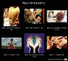 My job as a hairstylist...