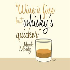 And that's why I love my whiskey!!