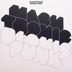Mashtronic - Bionic Funk (Vinyl) at Discogs - I LOVE black contrast - ethangi Typographic Design, Graphic Design Typography, Graphic Design Illustration, Graphic Prints, Typography Letters, Typography Logo, Lettering, Logos, Print Design