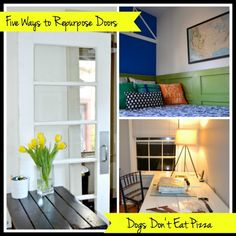 How to Repurpose Old Doors - Dogs Don't Eat Pizza