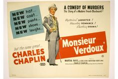 Lot 211 - Monsieur Verdoux 1947 Charlie Chaplin cinema poster being a UK quad example which was printed by