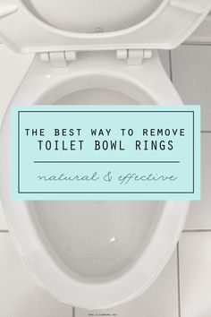 The Best Way to Remove Toilet Bowl Rings - Clean Mama Deep Cleaning Tips, House Cleaning Tips, Natural Cleaning Products, Cleaning Hacks, Cleaning Agent, Cleaning Recipes, Green Cleaning, Cleaning Solutions, Cleaning Supplies