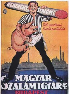 Those of us who used to do the morning commute in Budapest known full well the joys of your subway car stinking like salami because it is somehow socially acceptable to eat sandwiches for breakfast in that part of the world. Vintage Advertising Posters, Vintage Advertisements, Vintage Ads, Vintage Posters, Propaganda Art, Art Sculpture, Retro Ads, Old Ads, Illustrations And Posters