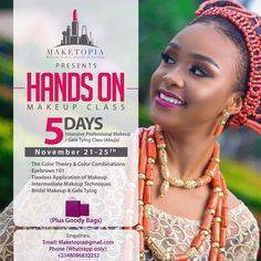 """Make_Topia Officiel on Twitter: """"HANDS ON MAKEUP CLASS: 5 Days Intensive Pro Makeup/Gele Tying Class Nov 21st -25th. 📩: maketopia@gmail.com +2348096832232 (WhatsApp only) https://t.co/RfcoLZ72cl"""""""