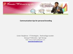 Communication tips for personal branding by Liven Varghese
