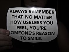 <3 you are someone's reason to smile. believe it.