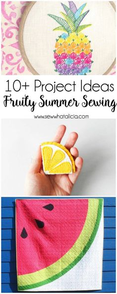 10 Fruity Summer Sewing Ideas: Start your summer sewing with these fun fruit inspired projects. Click through for the full list of sewing tutorials for summer | www.sewwhatalicia.com
