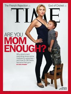 For some, this cover was controversial for the seemingly older age of the boy breastfeeding in the photo. Others were bothered by the insinuation that there was anything wrong with that. Others just thought it showed a little too much skin.