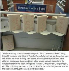 Have a Blind Date with a Book. Genius!