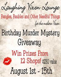Laughing Vixen Lounge Birthday Murder Mystery Giveaway - lots of beautiful prizes
