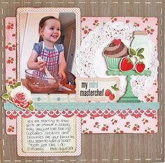 My Mini Masterchef by Maria Featon via scrapbook.com (more by her at  http://offwiththepixies.blogspot.com.au)
