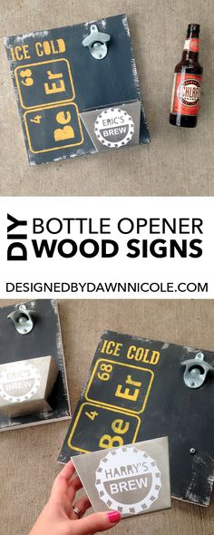 DIY Bottle Opener Wood Signs, I could totally do something similar, I love the element signs for dad! Diy Bottle Opener, Bottle Caps, Handmade Father's Day Gifts, How To Make Drinks, Diy Birthday Decorations, Diy Wood Signs, Pallet Signs, Diy For Men, Diy Wood Projects