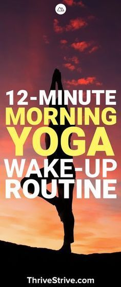 12 Minute Morning Yoga Wake-Up Routine