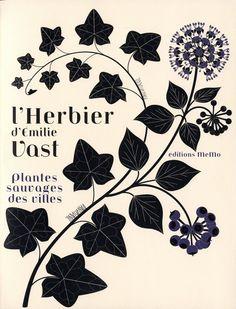 L'herbier plantes sauvages des villes... by Émilie Vast, via her blog
