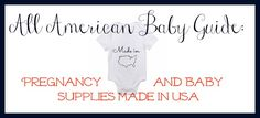 All American Baby Guide - Collection of Baby Products #madeinusa