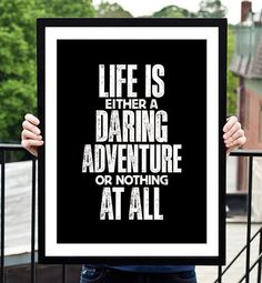 Typography Art Life is Either a Daring by TheMotivatedType on Etsy