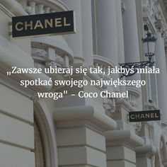 Cytaty Coco Chanel, o wrogach - 10 cytatów Coco Chanel Important Quotes, Coco Chanel, Milk And Honey, Boss Lady, Life Lessons, Quotations, Motivation, Outdoor Decor, Inspiration