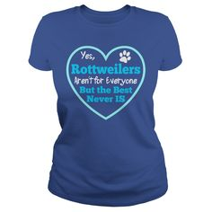 Yes Rottweilers Arent For Everyone But The Best Never Is LIMTED EDITION #gift #ideas #Popular #Everything #Videos #Shop #Animals #pets #Architecture #Art #Cars #motorcycles #Celebrities #DIY #crafts #Design #Education #Entertainment #Food #drink #Gardening #Geek #Hair #beauty #Health #fitness #History #Holidays #events #Home decor #Humor #Illustrations #posters #Kids #parenting #Men #Outdoors #Photography #Products #Quotes #Science #nature #Sports #Tattoos #Technology #Travel #Weddings…