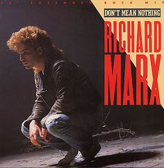 """For Sale - Richard Marx Don't Mean Nothing UK  12"""" vinyl single (12 inch record / Maxi-single) - See this and 250,000 other rare & vintage vinyl records, singles, LPs & CDs at http://eil.com"""