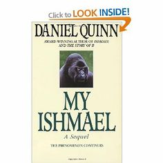 """Read """"My Ishmael"""" by Daniel Quinn available from Rakuten Kobo. Winner of the Turner Tomorrow Fellowship, Daniel Quinn's Ishmael is a bestseller and a testament for a burgeoning spirit. Book Club Books, The Book, My Books, Books To Read, Love Reading, Reading Lists, Jae Lee, Play, Livres"""