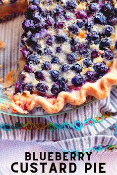 Custard Pies, Blueberry Custard Pie, Blueberry Desserts, Köstliche Desserts, Dessert Recipes, Custard Filling, Healthy Desserts, Blueberry Recipes Fresh, Fruit Custard Pie Recipe